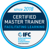 IFC Certified Master Trainer in Facilitating Learning (since 2018)